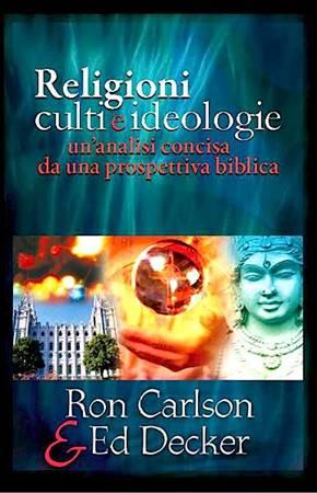 Religioni, culti e ideologie - Un'analisi concisa da una prospettiva biblica