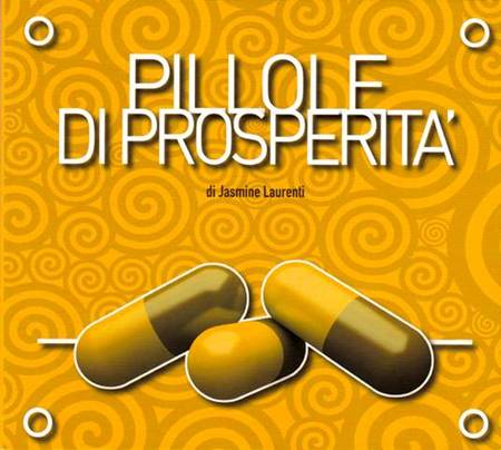 Pillole di Prosperità