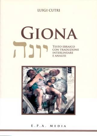 Giona - Testo ebraico con traduzione interlineare e analisi (Brossura)