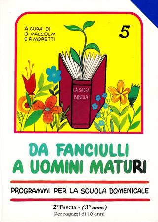 Da fanciulli a uomini maturi - vol. 5 Manuale Insegnante (Brossura)