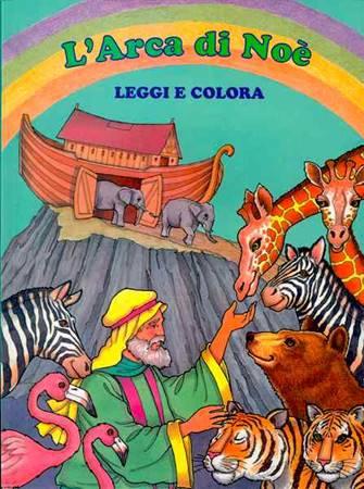 L'Arca di Noè - Leggi e colora (Brossura)