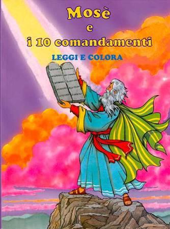 Mosè e i 10 comandamenti - Leggi e colora (Brossura)