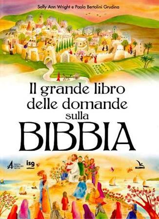 Il grande libro delle domande sulla Bibbia