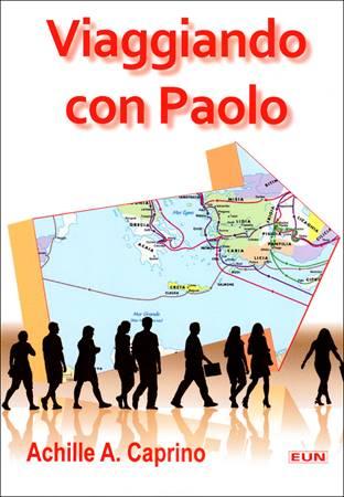Viaggiando con Paolo (Brossura)