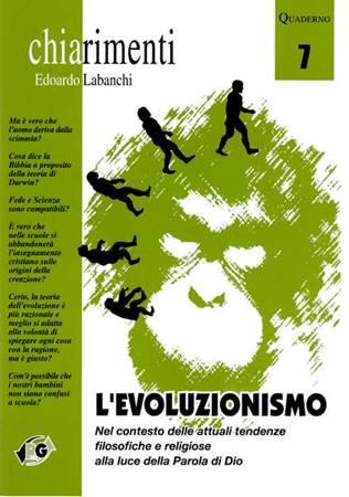 L'evoluzionismo - Nel contesto delle attuali tendenze filosofiche e religiose alla luce della Parola di Dio (Spillato)