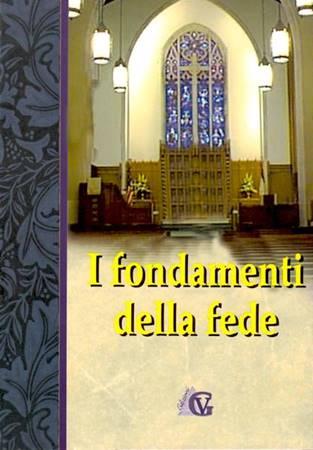 I fondamenti della fede (Brossura)