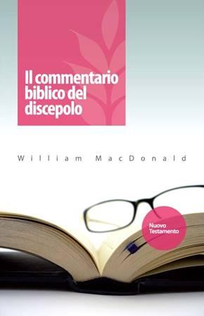 Il commentario biblico del discepolo Nuovo Testamento (Copertina rigida)