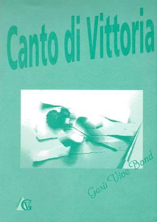 Canto di Vittoria - testi e accordi