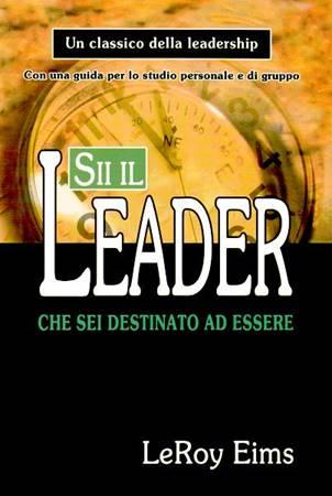 Sii il leader che sei destinato ad essere (Brossura)