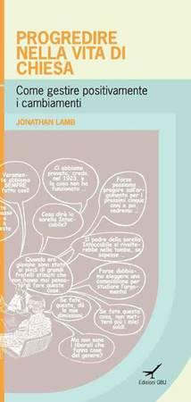 Progredire nella vita di chiesa - Come gestire positivamente i cambiamenti (Brossura)