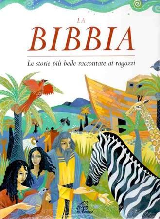 La Bibbia - Le storie più belle raccontate ai ragazzi