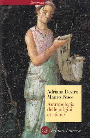 Antropologia delle origini cristiane (Brossura)