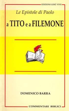 Le Epistole di Paolo a Tito e a Filemone (Brossura)