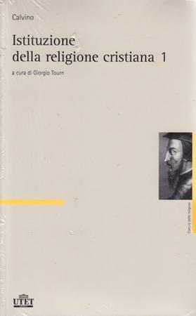 Istituzione della religione cristiana - Due volumi (Brossura)