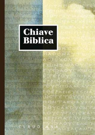 Chiave Biblica Nuova Riveduta - A cura di Domenico Tomasetto (Copertina rigida)
