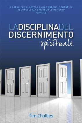 La disciplina del discernimento spirituale (Brossura)
