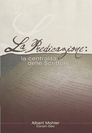 La predicazione: la centralità delle Scritture (Spillato)