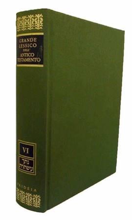 Grande lessico dell'Antico Testamento vol.6 Sconto del 10% Natak-Astoret (Copertina rigida)