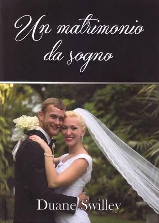 Un matrimonio da sogno (Brossura)