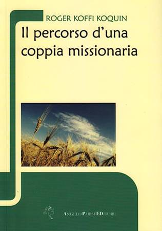 Il percorso di una coppia missionaria (Brossura)