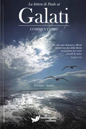 La lettera di Paolo ai Galati - Commentario (Brossura)