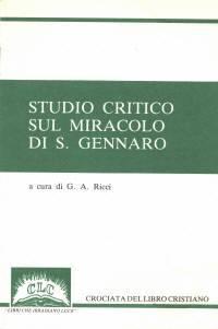 Studio critico sul miracolo di San Gennaro (Spillato)
