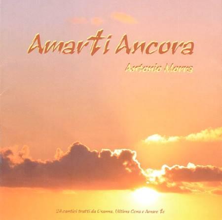 Amarti Ancora CD - 24 cantici tratti da