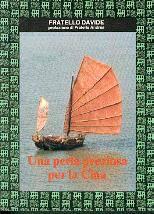 Una perla preziosa per la Cina (Brossura)