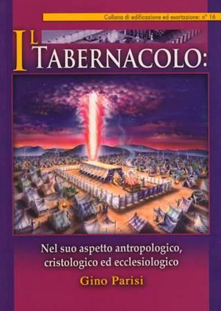 Il tabernacolo: nel suo aspetto antropologico, cristologico ed ecclesiologico (Brossura)