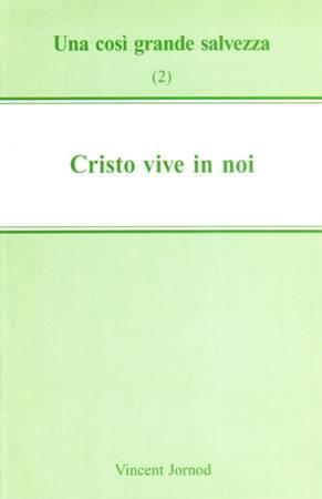 Cristo vive in noi (Spillato)