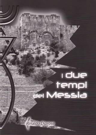 I due tempi del Messia (Spillato)