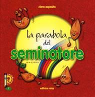 La parabola del Seminatore - Libretto illustrato