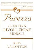 Purezza - La nuova rivoluzione morale