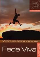 Fede viva - Vivere nel soprannaturale - Studio n°4