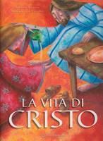 La vita di Cristo - Libro illustrato