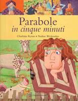 Parabole in cinque minuti - Libro illustrato