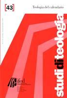 Teologia del calendario (Studi di teologia - n°43)
