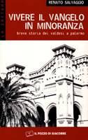 Vivere il Vangelo in minoranza - Breve storia dei Valdesi a Palermo (Brossura)