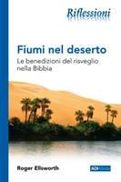 Fiumi nel deserto - Le benedizioni del risveglio nella Bibbia