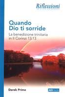 Quando Dio ti sorride - La benedizione trinitaria in II Corinzi 13:13