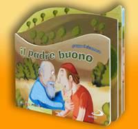 Il padre buono - Libro da toccare