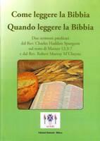Come leggere la Bibbia, Quando leggere la Bibbia