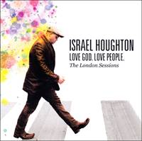 Love God. Love people. The London session CD
