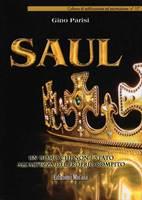 Saul - Un uomo che non è stato all'altezza del proprio compito