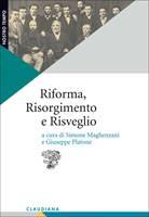 Riforma, Risorgimento e Risveglio