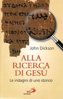Alla ricerca di Gesù - Le indagini di uno storico