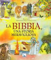 La Bibbia, una storia meravigliosa - Bibbia Illustrata