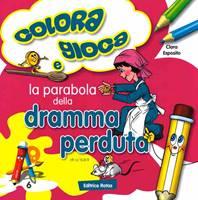 La parabola della Dramma Perduta - Libro da colorare con giochi