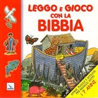 Leggo e gioco con la Bibbia - Bibbia illustrata con attività