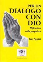 Per un dialogo con Dio - Riflessioni sulla preghiera